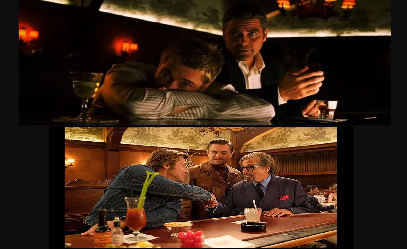 Once Upon a Time in Hollywood and Ocean's 11 Musso and Frank